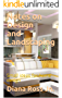 Notes on Design and Landscaping: Small ideas for home design (English Edition)