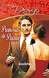 Promessas da paixão (Harlequin Desejo Livro 77)