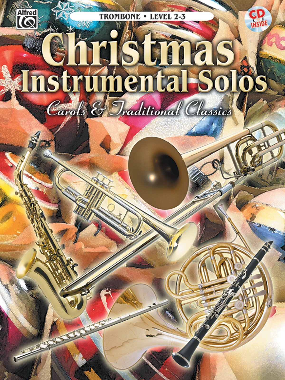 Download Christmas Instrumental Solos -- Carols & Traditional Classics: Trombone, Book & CD PDF