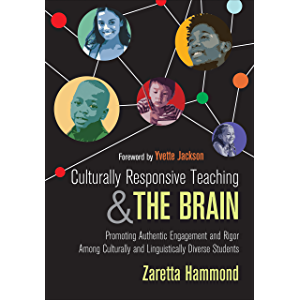 Culturally Responsive Teaching and The Brain: Promoting Authentic Engagement and Rigor Among Culturally and…