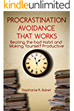 Stop Procrastination Habit: Overcoming OCD, ADHD, Perfectionism, and Laziness  by Being Productive (Avoidance of Stress, Anxiety, Depression, Sleep Deficit by Finishing Work before the Deadline