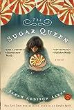 The Sugar Queen: A Novel (Random House Reader's Circle)