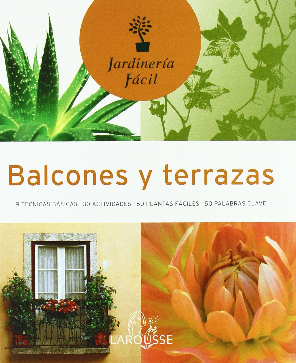 Balcones Y Terrazas Balconies And Terrance Jardineria