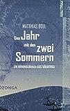 Das Jahr mit den zwei Sommern: Ein Kriminalroman aus Südafrika (Kriminalromane aus Südafrika)