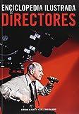 Enciclopedia Ilustrada De Directores (Cine (notorious))
