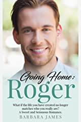 Going Home: Roger (Sweet and Sensuous Book 3) Kindle Edition