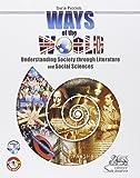 Ways of the world. Understanding society through literature and social sciences. Con CD Audio. Ediz. italiana e inglese