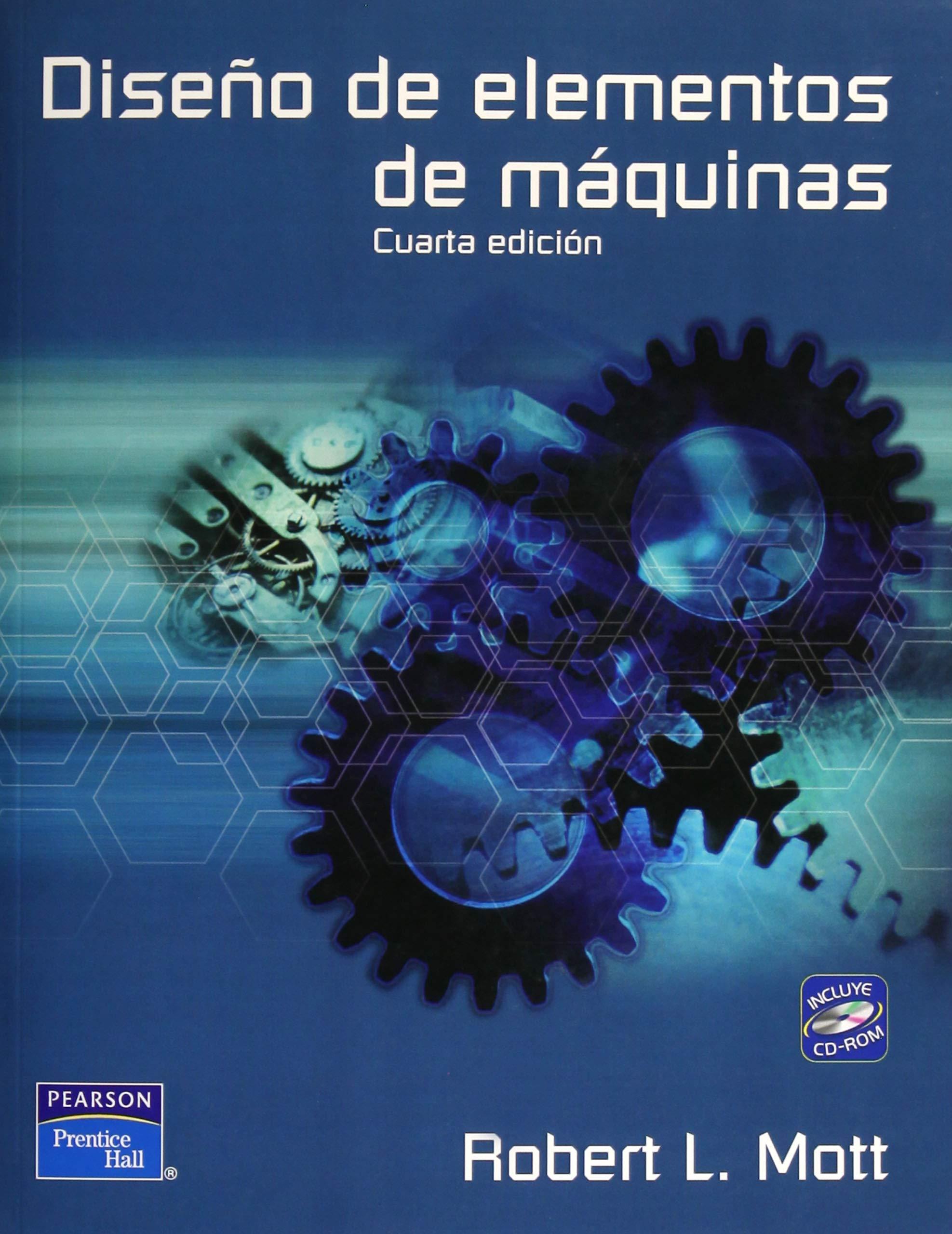 Diseño de elementos de máquinas (Spanish) Paperback – 2013