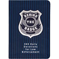 Behind the Badge: 365 Daily Devotions for Law Enforcement (Imitation Leather) – Motivational Devotions for Police…