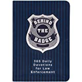 Behind the Badge: 365 Daily Devotions for Law Enforcement (Imitation Leather) – Motivational Devotions for Police Officers or