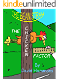 The Bean Straw: The Chicken Factor