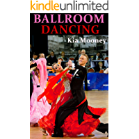 Ballroom Dancing: Proven Tips, Tools and Tactics To Ballroom Dancing book cover