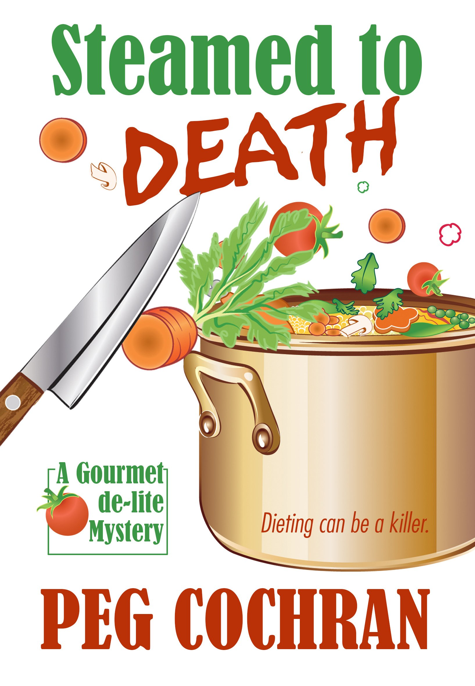 Download Steamed To Death (A Gourmet de-lite Mystery) pdf epub