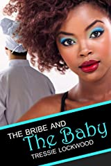 The Bribe and the Baby (Shona and Neena Book 2) Kindle Edition