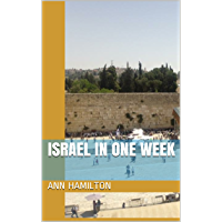 Israel in One Week (English Edition)