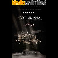 Gothikana: A Dark Academia Gothic Romance (English Edition)