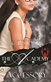 Accessory: The Scarab Beetle Series: #4 (The Academy Scarab Beetle Series)