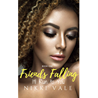 I'll Run to You (Friends Falling Book 1) (English Edition)