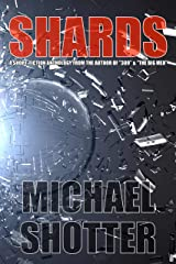"""Shards: A Short-Fiction Anthology from the Author of """"309"""" and """"The Big Men"""" Kindle Edition"""