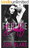 Fight Me, Daddy: Dangerous Daddy Book One