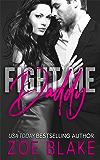 Fight Me, Daddy: A Dark Daddy Dom Romance (Dangerous Daddy Book 1)