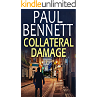 COLLATERAL DAMAGE a gripping, action-packed thriller (Nick Shannon Thriller Book 2)