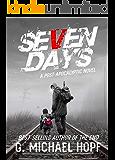 Seven Days: A Post-Apocalyptic Novel