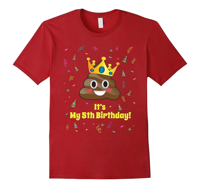 Poop Emoji Its My 5th Birthday Crown Shirt Boys 5 Tshirt TH