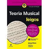 Teoria Musical Para Leigos: Tradução da 3ª edição