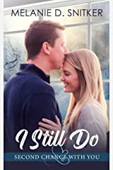 I Still Do (Second Chance with You Book 5) Kindle Edition