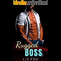 Rugged Boss: An Alpha Man Curvy Woman Romance (Bad Bosses Book 2)