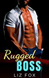 Rugged Boss: A Curvy Woman Boss Romance (Bad Bosses Book 2) (English Edition)