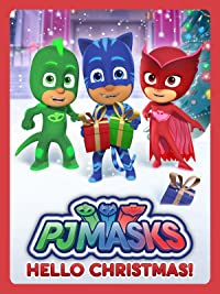PJ Masks - Hello Christmas! 2017