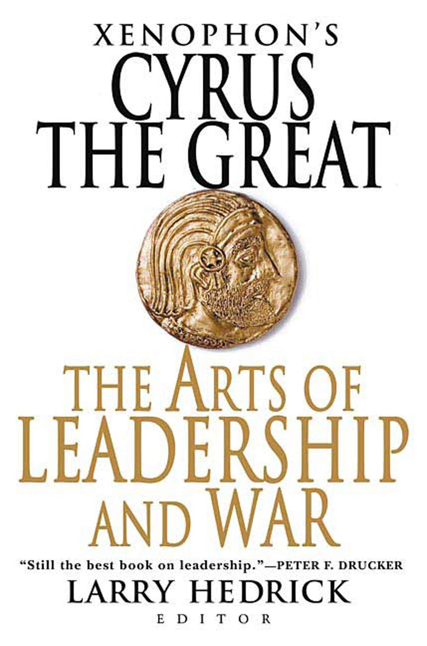 Read Online Xenophon's Cyrus the Great: The Arts of Leadership and War PDF