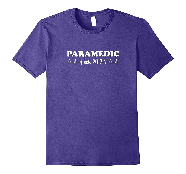 PARAMEDIC est 2017 with Heartbeat Graduation Gift T-Shirt-TJ