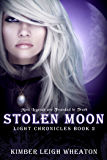 Stolen Moon (The Light Chronicles Book 2)