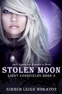 Stolen Moon (The Light Chronicles Book 2)