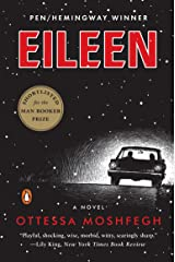Eileen: A Novel Kindle Edition