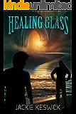 Healing Glass: A Gifted Guilds Novel