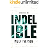 Indelible: Beneath His Ink (A Future Worth Fighting For Book 3)