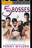 My 5 Bosses