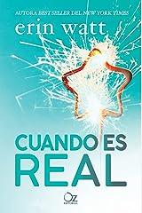 Cuando es real (Spanish Edition) Kindle Edition