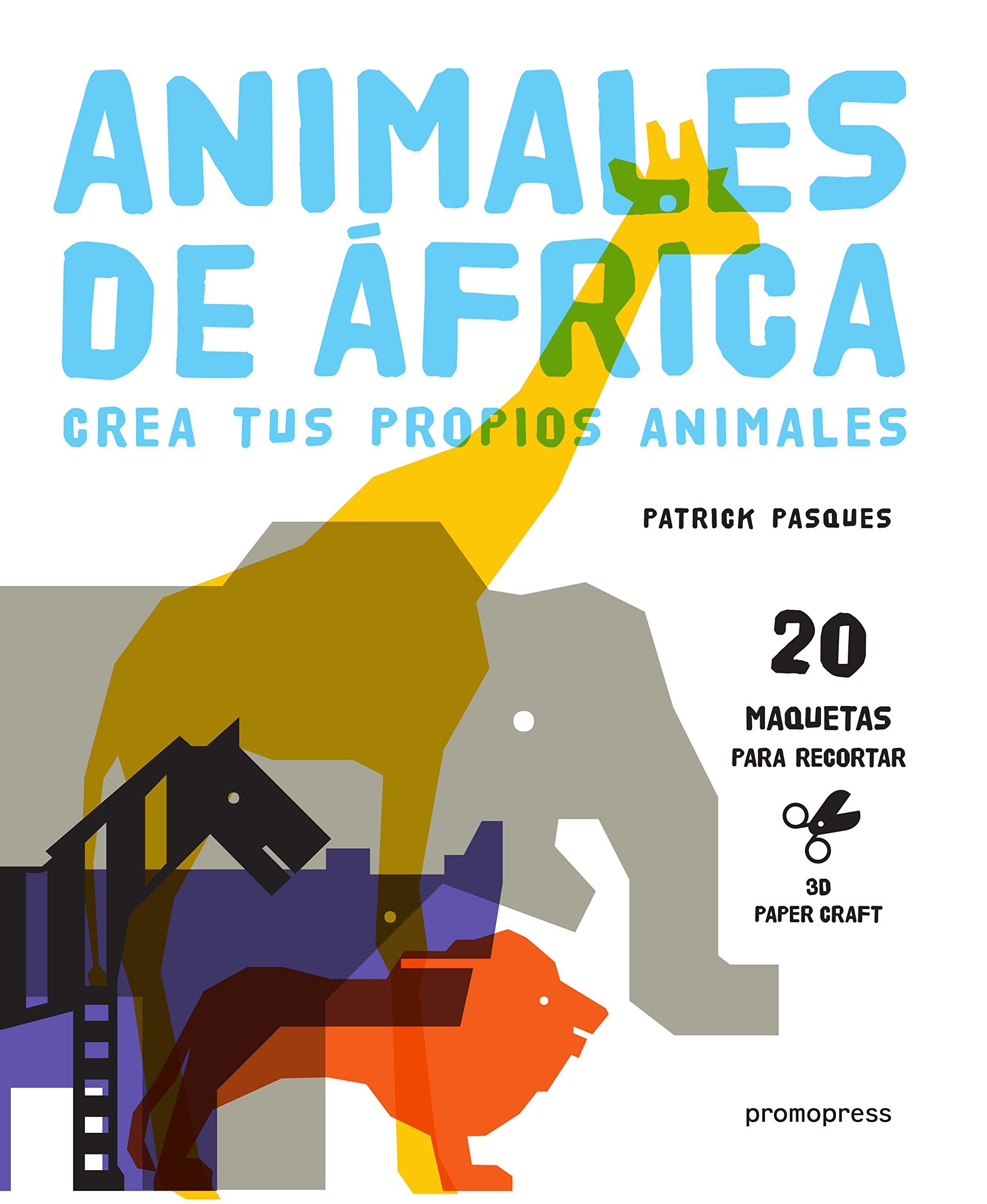 Animales de África: Crea tus propios animales: Varios ...