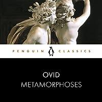 Metamorphoses: Penguin Classics