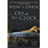 Off the Clock (A Pleasure Principle novel)