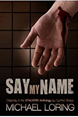 Say My Name Kindle Edition