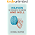 Heaven and Hell: The Psychology of the Emotions (Eudaimonia series Book 2)