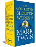 Collected Shorter Works of Mark Twain, The (Library of America)