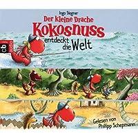 Der kleine Drache Kokosnuss entdeckt die Welt: Drei spannende Abenteuer in einer Box: Der kleine Drache Kokosnuss und die Reise zum Nordpol - Der ... auf dem Nil (Hörbuch Sonderausgaben, Band 3)