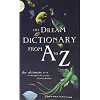 Image for The Dream Dictionary from A to Z: The Ultimate A-Z to Interpret the Secrets of Your Dreams